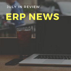 July in review: ERP news